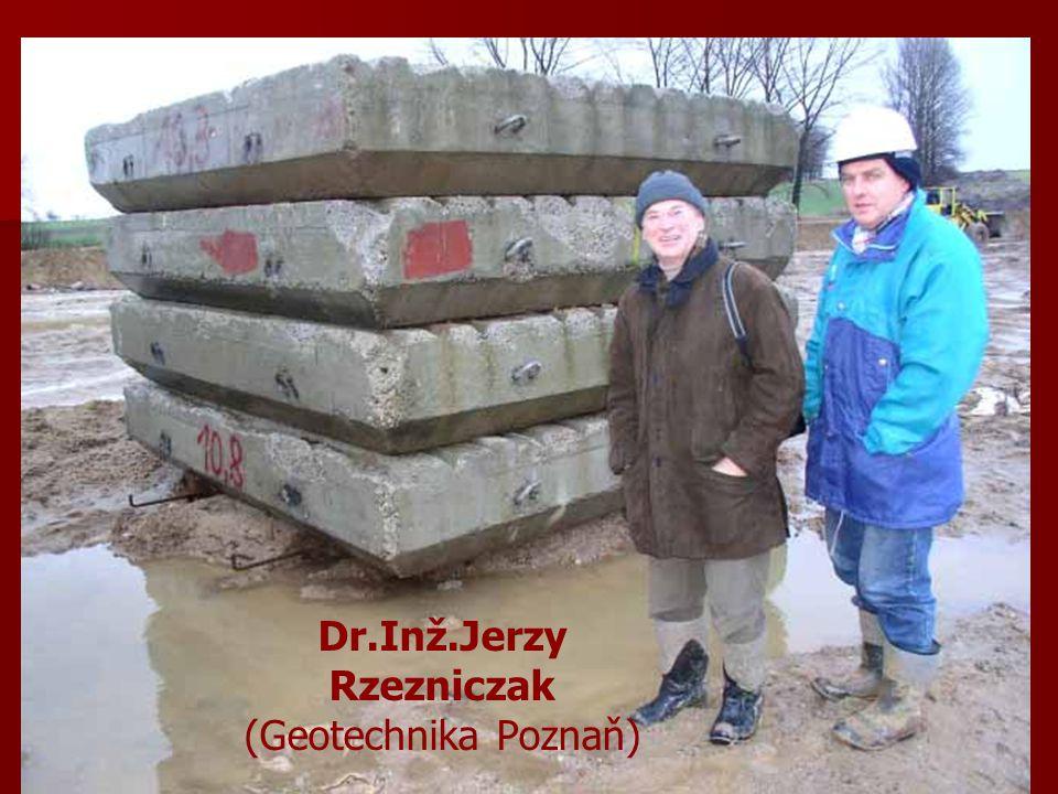 Dr.Inž.Jerzy Rzezniczak (Geotechnika Poznaň)