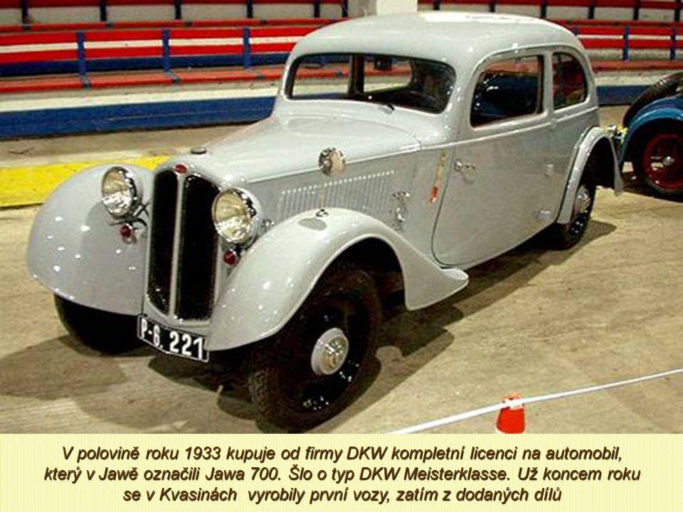 V polovině roku 1933 kupuje od firmy DKW kompletní licenci na automobil, který v Jawě označili Jawa 700.