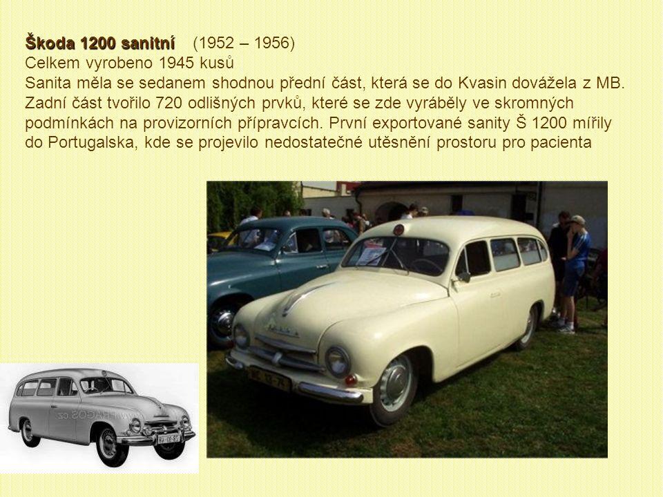 Škoda 1200 sanitní (1952 – 1956) Celkem vyrobeno 1945 kusů.