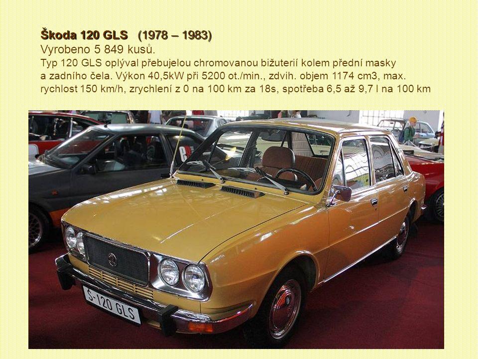 Škoda 120 GLS (1978 – 1983) Vyrobeno 5 849 kusů.