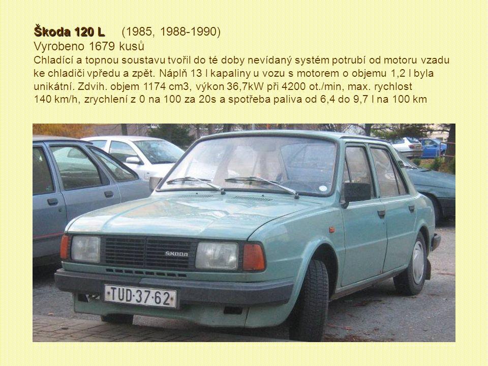 Škoda 120 L (1985, 1988-1990) Vyrobeno 1679 kusů