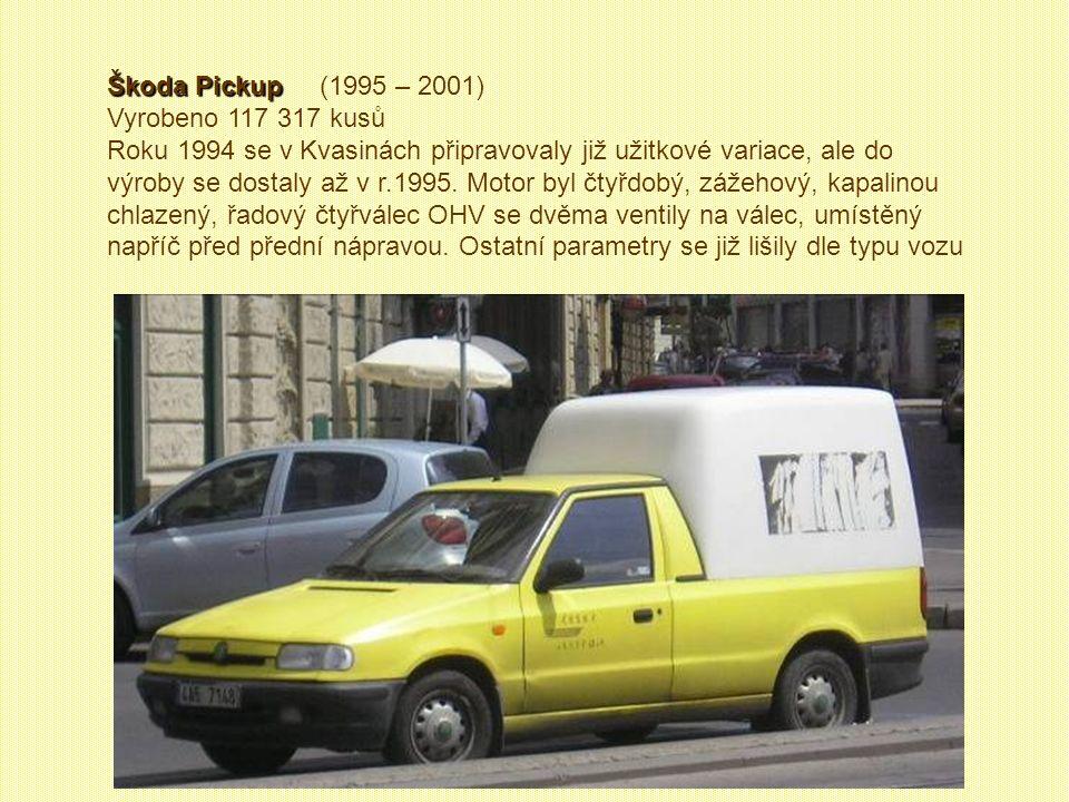 Škoda Pickup (1995 – 2001) Vyrobeno 117 317 kusů.