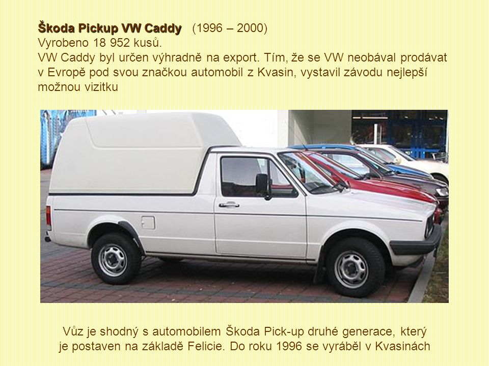 Škoda Pickup VW Caddy (1996 – 2000)