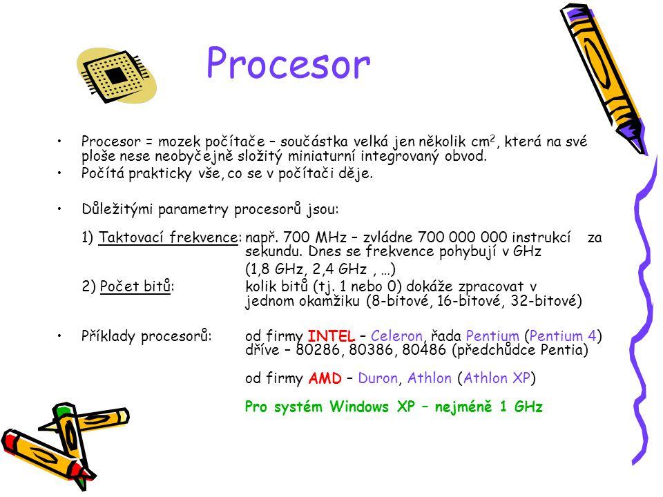 Procesor Procesor = mozek počítače – součástka velká jen několik cm2, která na své ploše nese neobyčejně složitý miniaturní integrovaný obvod.