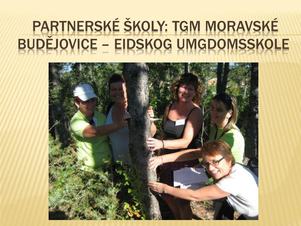 Partnerské školy: TGM MORAVSKÉ BUDĚJOVICE – EIDSKOG UMGDOMSSKOLE
