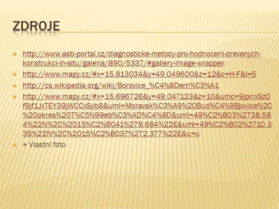 Zdroje http://www.asb-portal.cz/diagnosticke-metody-pro-hodnoceni-drevenych-konstrukci-in-situ/galeria/890/5337/#gallery-image-wrapper.