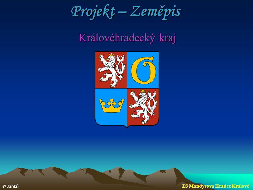 Projekt – Zeměpis Královéhradecký kraj ZŠ Mandysova Hradec Králové