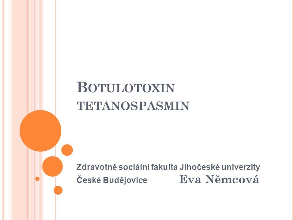 Botulotoxin tetanospasmin