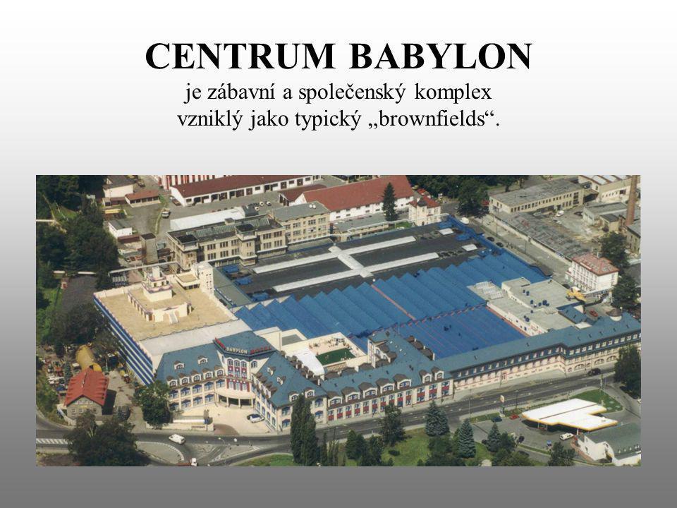 CENTRUM BABYLON je zábavní a společenský komplex