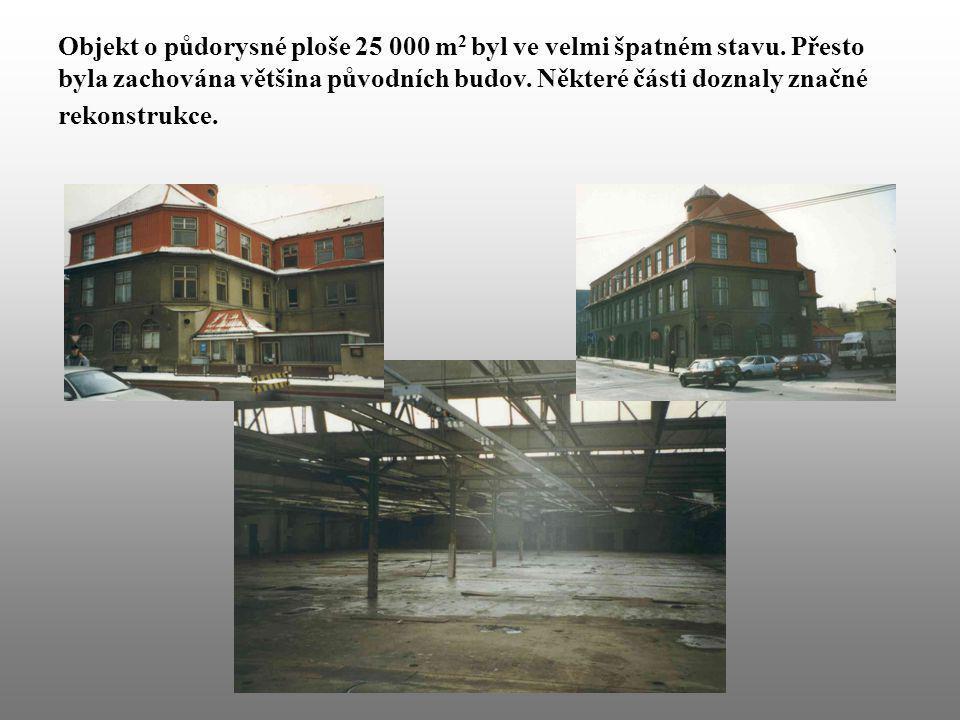 Objekt o půdorysné ploše 25 000 m2 byl ve velmi špatném stavu