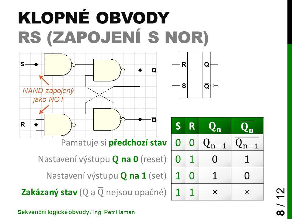 Klopné obvody RS (zapojení s Nor)