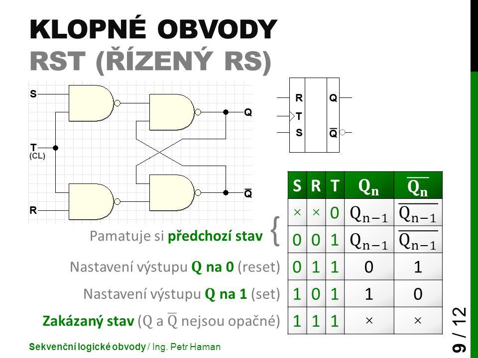 Klopné obvody RST (řízený RS)