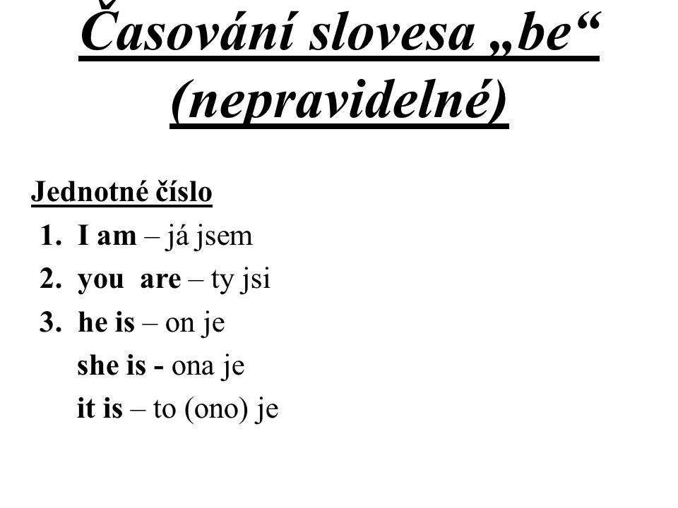 """Časování slovesa """"be (nepravidelné)"""