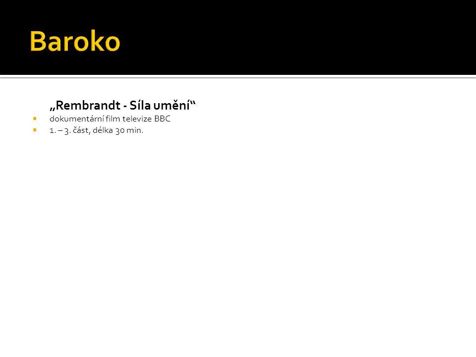 """Baroko """"Rembrandt - Síla umění dokumentární film televize BBC"""