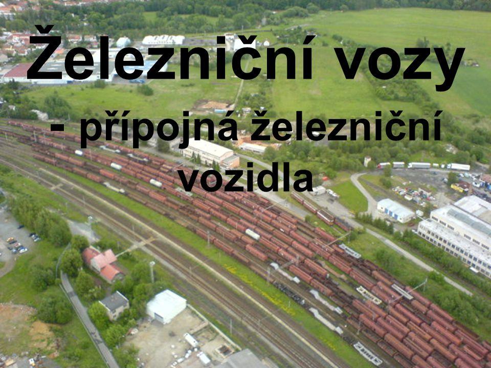 Železniční vozy - přípojná železniční vozidla