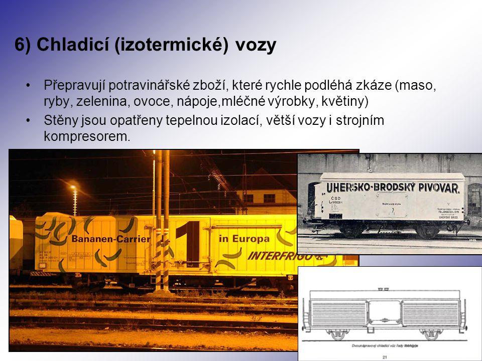 6) Chladicí (izotermické) vozy