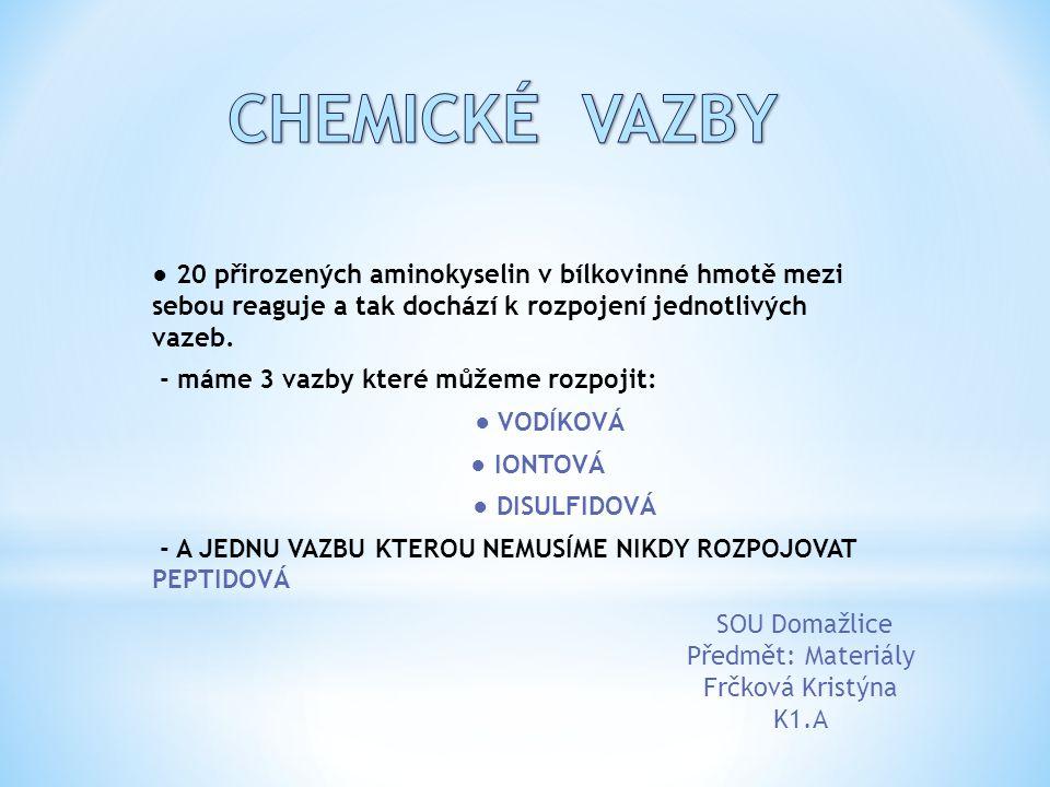 CHEMICKÉ VAZBY