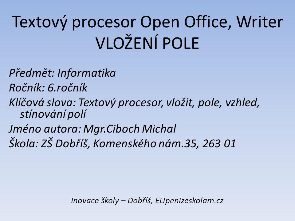 Textový procesor Open Office, Writer VLOŽENÍ POLE