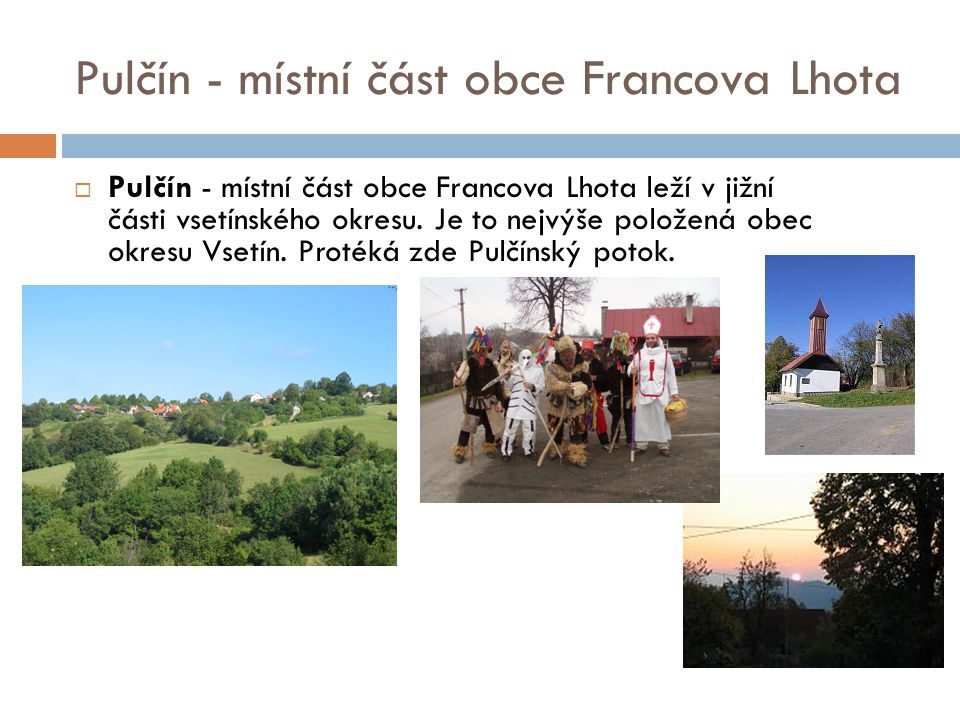 Pulčín - místní část obce Francova Lhota