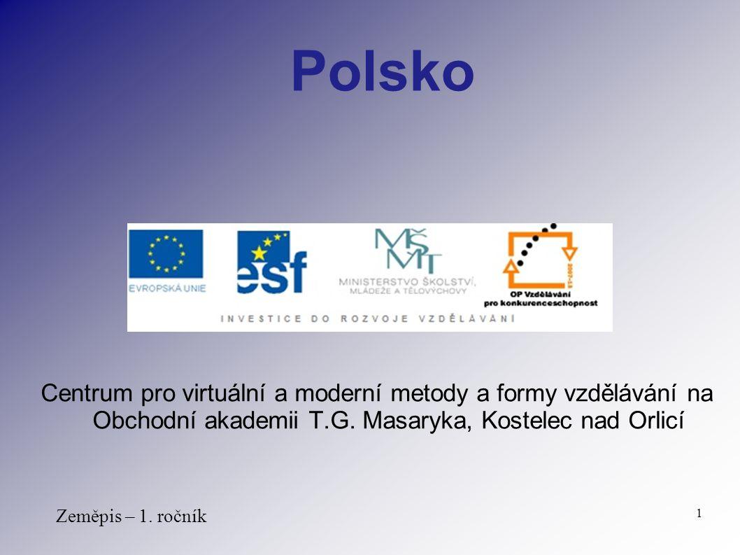 Polsko Centrum pro virtuální a moderní metody a formy vzdělávání na Obchodní akademii T.G. Masaryka, Kostelec nad Orlicí.
