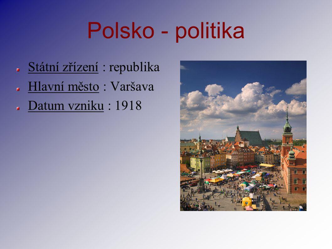 Polsko - politika Státní zřízení : republika Hlavní město : Varšava