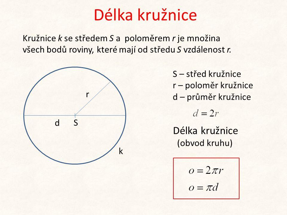 Délka kružnice Délka kružnice