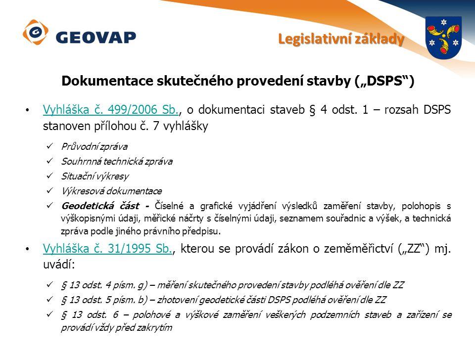 """Dokumentace skutečného provedení stavby (""""DSPS )"""