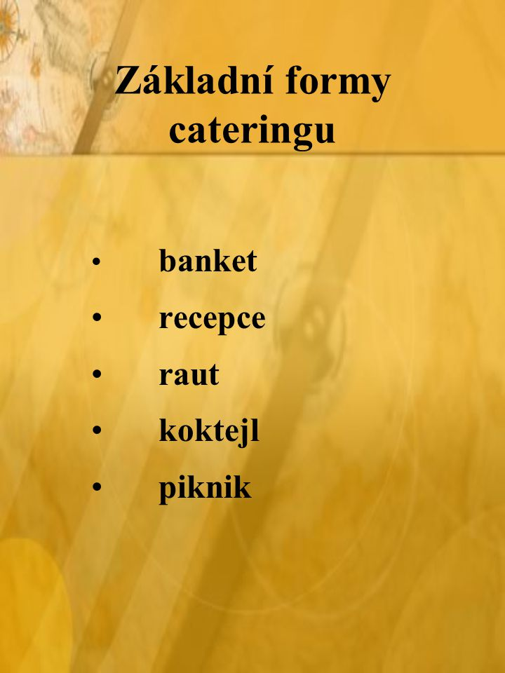 Základní formy cateringu