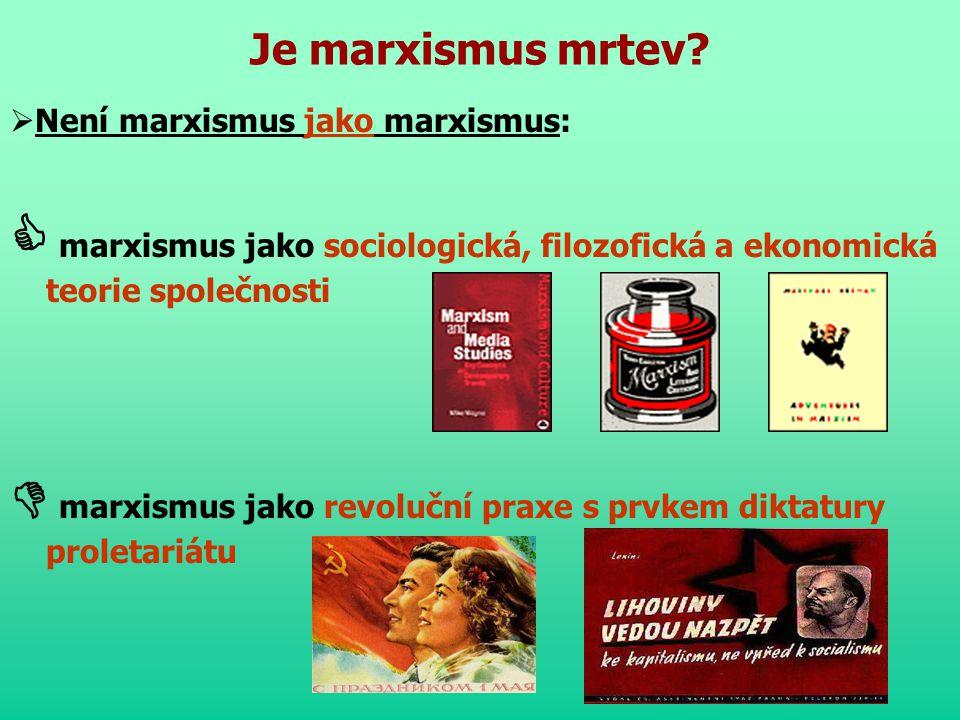  marxismus jako revoluční praxe s prvkem diktatury proletariátu