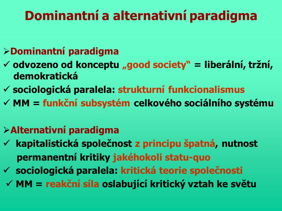 Dominantní a alternativní paradigma
