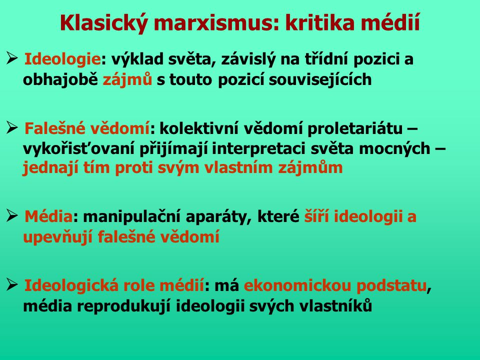 Klasický marxismus: kritika médií