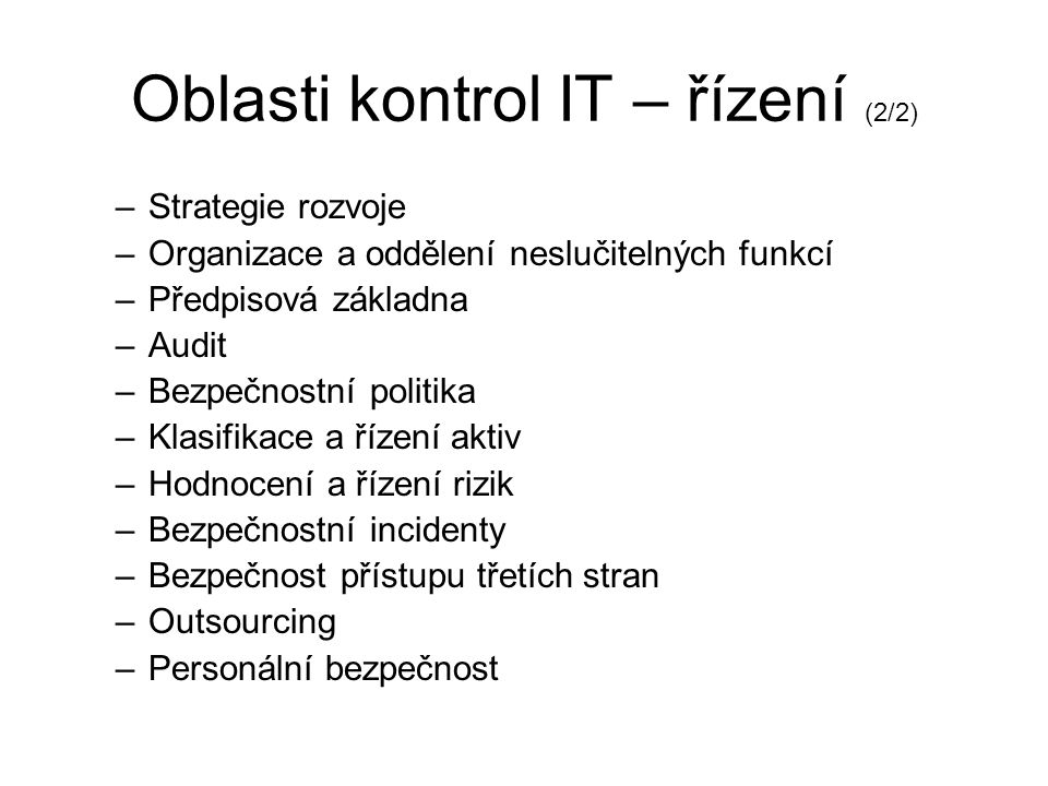 Oblasti kontrol IT – řízení (2/2)