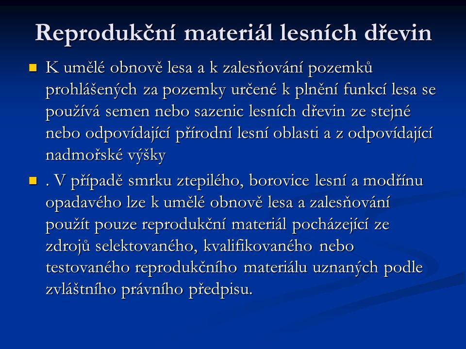 Reprodukční materiál lesních dřevin