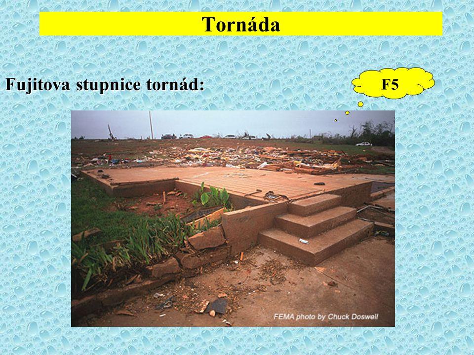 Tornáda Fujitova stupnice tornád: F5