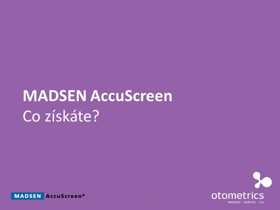 MADSEN AccuScreen Co získáte