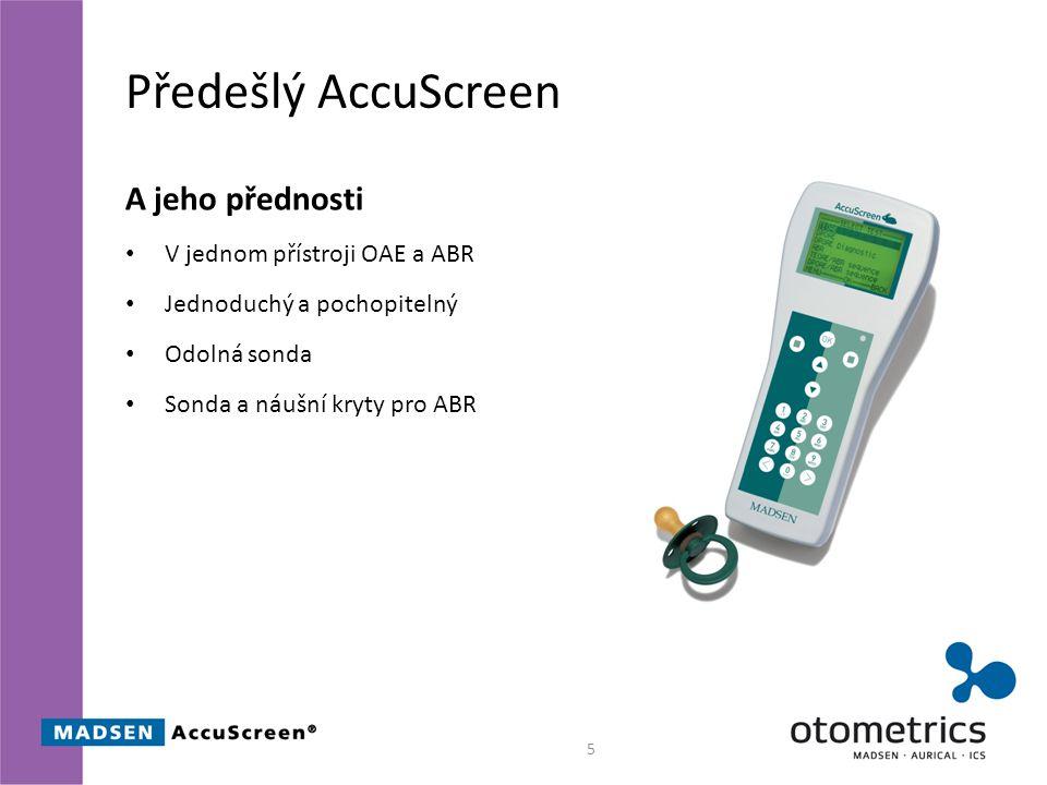 Předešlý AccuScreen A jeho přednosti V jednom přístroji OAE a ABR