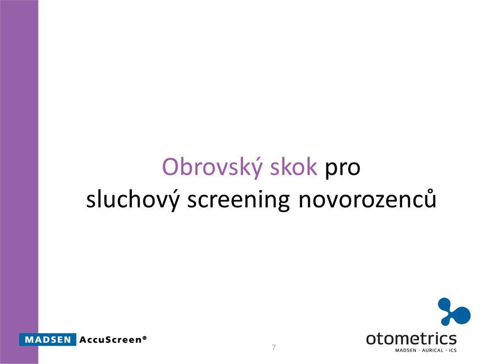 Obrovský skok pro sluchový screening novorozenců