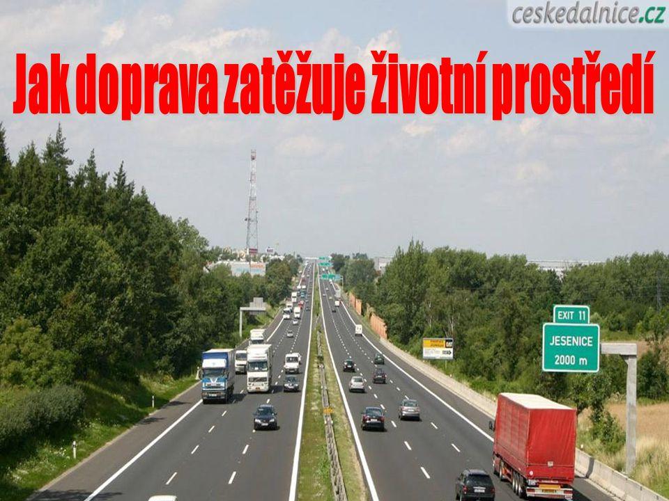 Jak doprava zatěžuje životní prostředí