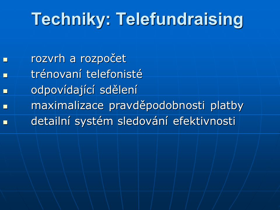 Techniky: Telefundraising