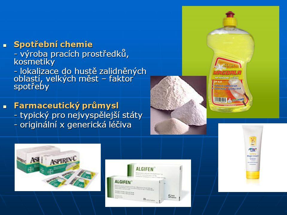 Spotřební chemie - výroba pracích prostředků, kosmetiky. - lokalizace do hustě zalidněných oblastí, velkých měst – faktor spotřeby.