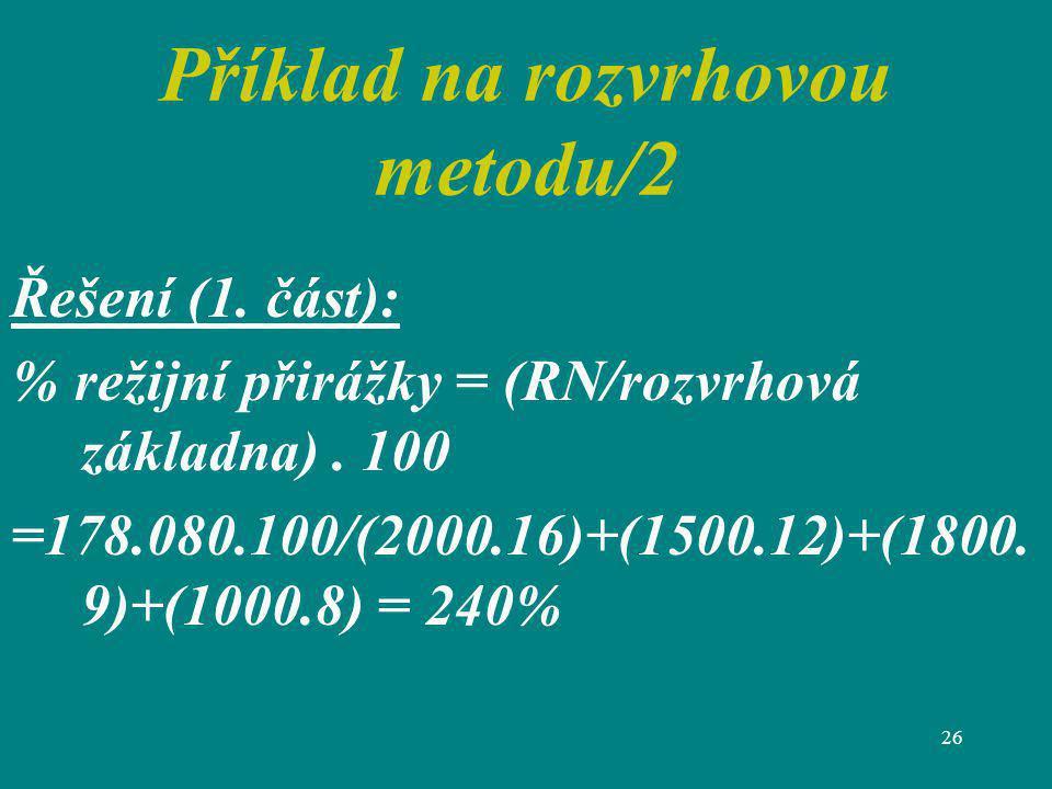 Příklad na rozvrhovou metodu/2