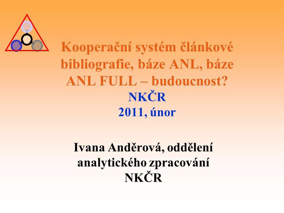 Ivana Anděrová, oddělení analytického zpracování NKČR