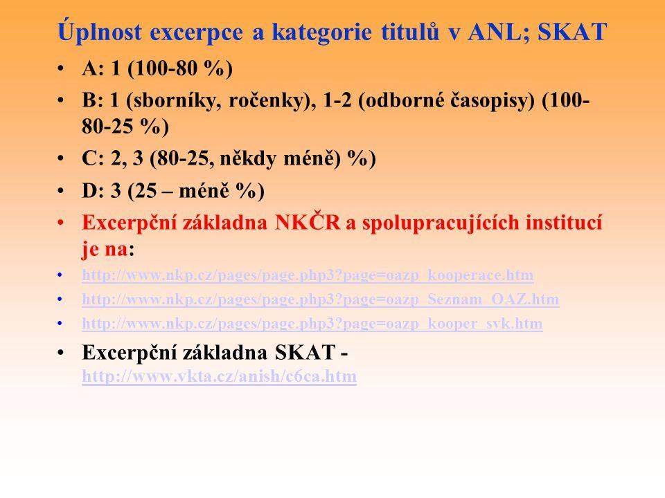Úplnost excerpce a kategorie titulů v ANL; SKAT