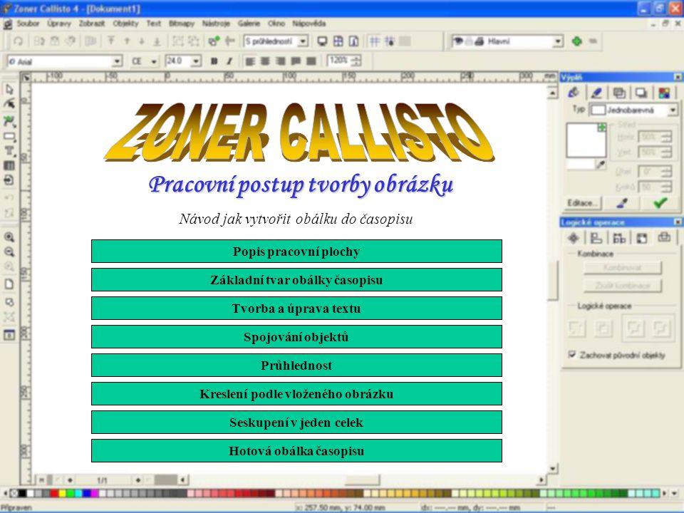 ZONER CALLISTO Pracovní postup tvorby obrázku