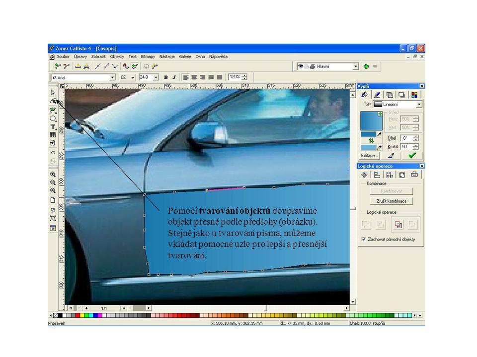Pomocí tvarování objektů doupravíme objekt přesně podle předlohy (obrázku).