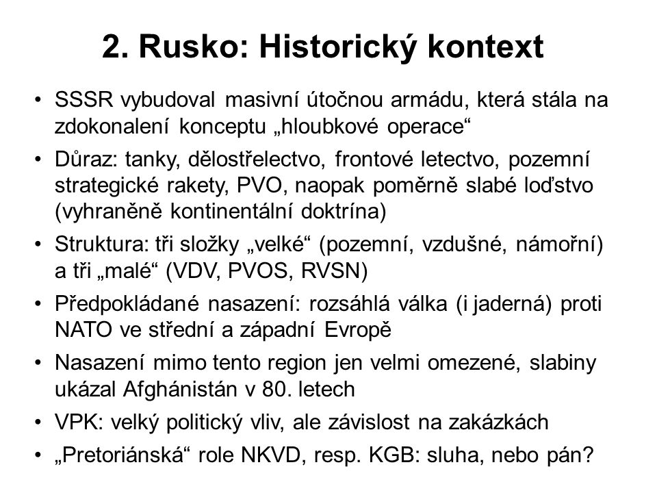 2. Rusko: Historický kontext