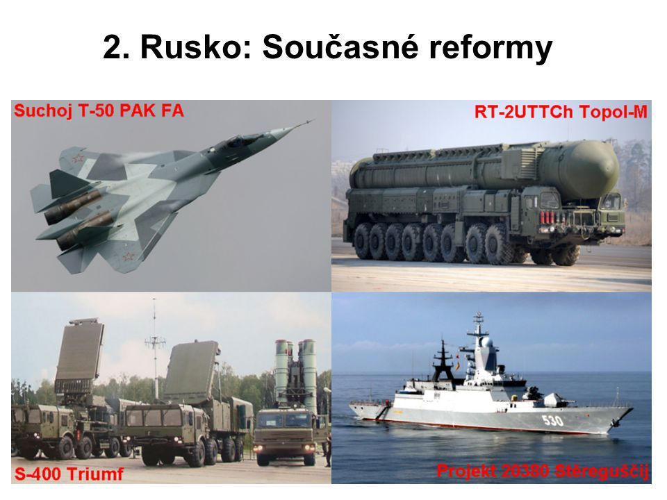 2. Rusko: Současné reformy
