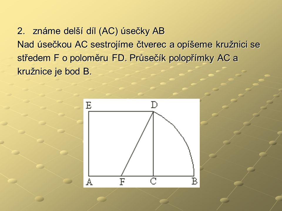 2. známe delší díl (AC) úsečky AB