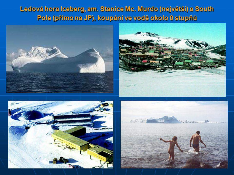 Ledová hora Iceberg, am. Stanice Mc