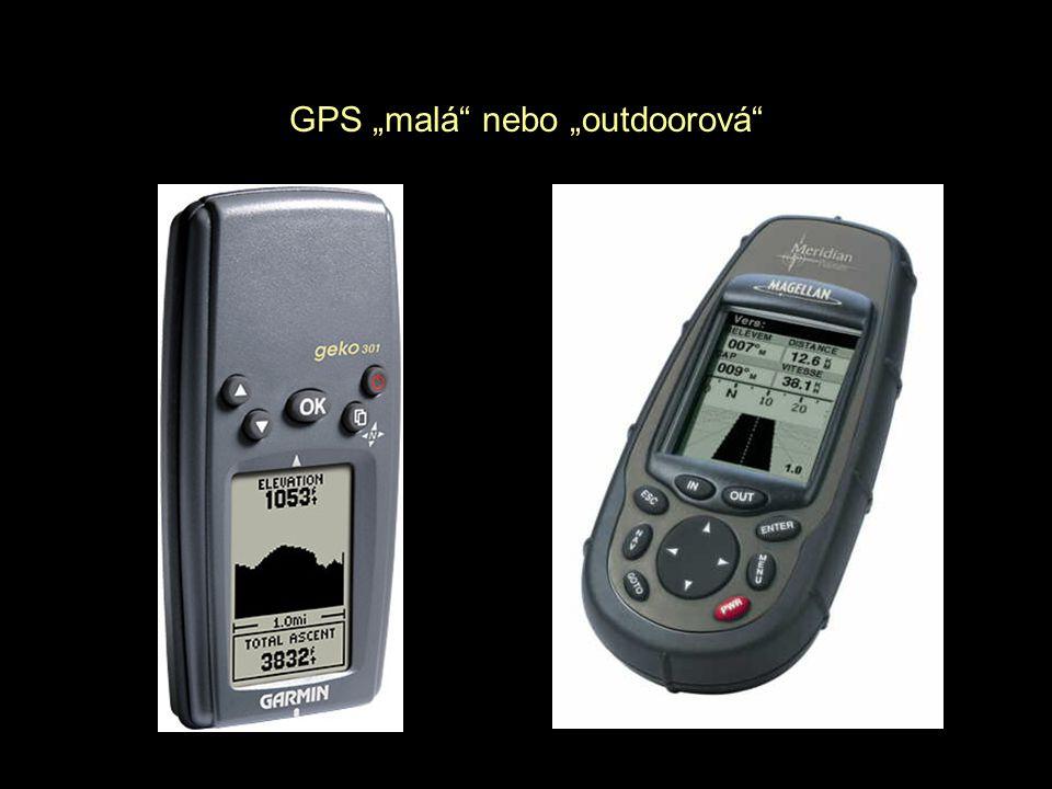 """GPS """"malá nebo """"outdoorová"""